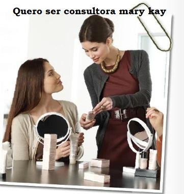 quero ser consultora mary kay
